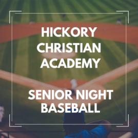 Hickory Christian Academy Senior Night 2017 Baseball