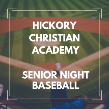 Hickory Christian Academy Senior Night 2017 Baseball